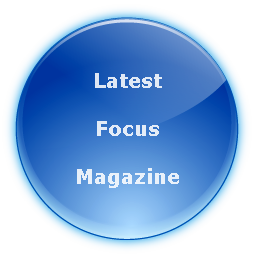 Click here for latest Focus Magazine